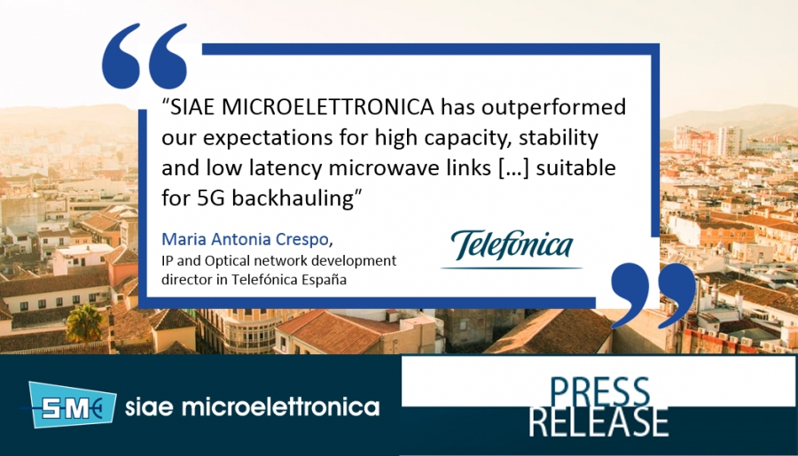 SIAE MICROELETTRONICA outperforms Telefónica 10Gbps E-band tests to power 5G backhauling