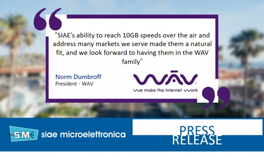 SIAE MICROELETTRONICA ANNOUNCES DISTRIBUTION AGREEMENT WITH WAV