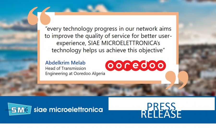 First 2Gbps backhaul links for Ooredoo Algeria with SIAE MICROELETTRONICA