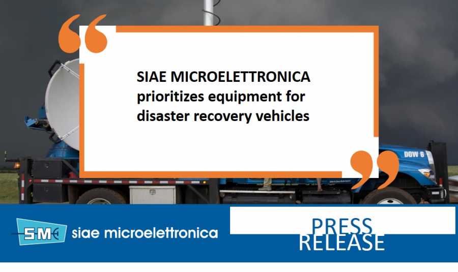 SIAE MICROELETTRONICA prioritizes equipment for disaster recovery vehicles