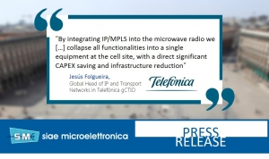 Telefónica deploys SIAE MICROELETTRONICA integrated IP/MPLS layer3 microwave radio to enhance its backhaul network